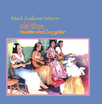 "cover for ""Old Time Hawaiian Slack Key Guitar"" CD and tablature book"