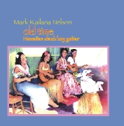 "Cover image for ""Old Time Hawaiian Slack Key Guitar"" book and CD by Mark Kailana Nelson"