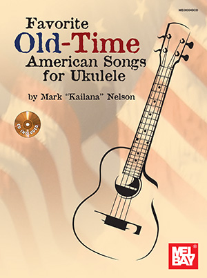 Favorite Old Time American Songs for Ukulele cover.