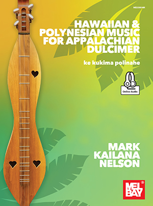 Cover Image Hawaian and Polynesian Music for Appalachian Dulcimer